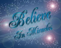 Believe in Miracles illustration. Artistic illustration with 3D text, Believe in Miracles on blue background royalty free illustration