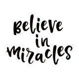 Believe in miracles poster Royalty Free Stock Image