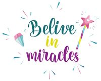 Believe in miracles slogan design. Vector hand drawn illustration royalty free illustration