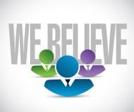 We believe team sign illustration design Stock Image
