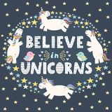 Believe in unicorns cute card. Vector illustration vector illustration