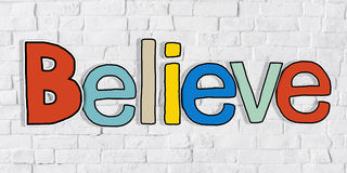Believe Word and Brick Wall in Background Royalty Free Stock Images