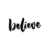 Believe word. Handwritten vector letters. Religion saying. Believe word. Handwritten vector letters. Religion saying Stock Images