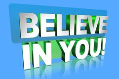 Believe in you. Motivational message believe in you in white and green block letters on blue background Royalty Free Stock Photo