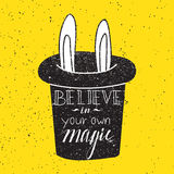 Believe in you own magic Stock Photo