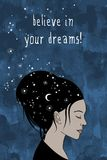 Believe in your dreams! - hand drawn female portrait Stock Photo