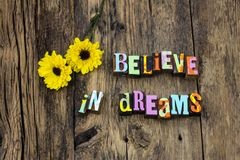 Believe your dreams success positive attitude magic royalty free stock photography