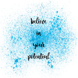Believe in your potential on blue spray paint background. Believe in your potential. Inspirational quote on blue spray paint background Stock Image