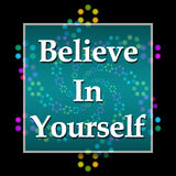 Believe In Yourself Dark Colorful Neon. Believe in yourself text written over dark colorful background Royalty Free Stock Photo