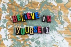 Believe yourself dream faith royalty free stock photos