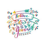 Believe in yourself hand lettering. Ink drawn motivation poster Royalty Free Stock Images