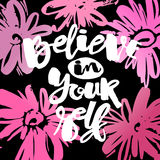 Believe in yourself hand lettering ink drawn motivation poster. Artistic modern brush calligraphy design for a logo, greeting cards, invitations, posters Royalty Free Stock Photos