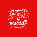 Believe in yourself Royalty Free Stock Photos
