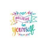 Believe in yourself. Handwritten design. Quote Stock Images