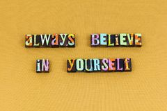 Believe yourself hope joy invest typography royalty free stock photography
