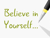 Believe In Yourself Indicates Me Myself And Positive. Believe In Yourself Showing Hope Confidence And Confident Royalty Free Stock Image