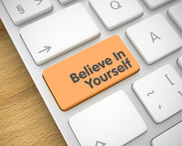 Believe In Yourself - Inscription on Orange Keyboard Button. 3D. Stock Photography