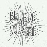 Believe in yourself isolated on vintage background Stock Image