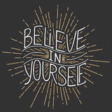 Believe in yourself isolated on vintage background Stock Photography