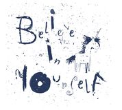 Believe in yourself - lettering royalty free illustration