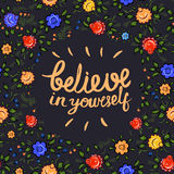 Believe in yourself - motivational quote, typography art. Phrase Stock Images