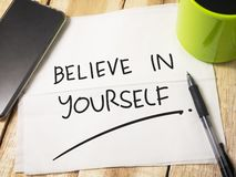Believe in Yourself, Motivational Words Quotes Concept. Believe in youself, business motivational inspirational quotes, words typography top view lettering royalty free stock images
