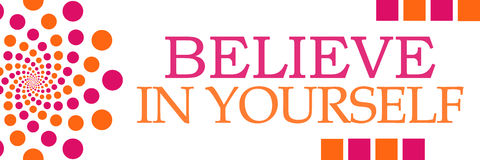 Believe In Yourself Pink Orange Dots Horizontal Stock Photography