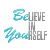 Believe in yourself sign concept illustration Royalty Free Stock Photo
