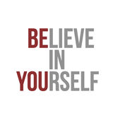 Believe in yourself sign concept illustration Royalty Free Stock Image