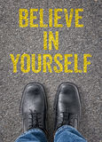 Believe in yourself Stock Images
