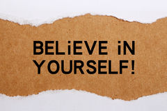 Believe In Yourself! Royalty Free Stock Image