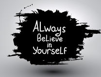 Always believe in yourself. Vector calligraphic inspirational design. Hand drawn vector element. Motivation quote for t-shirt, flyer, poster, card Stock Image