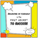 Believing in yourself is the first secret to success Royalty Free Stock Images