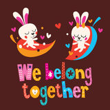 We belong together cute bunnies love card Stock Photos