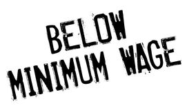Below Minimum Wage rubber stamp. Grunge design with dust scratches. Effects can be easily removed for a clean, crisp look. Color is easily changed Stock Images