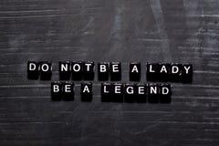 Ben geen dame Ben een legende op houten blokken Onderwijs, Motivatie en inspiratieconcept stock illustratie