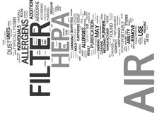 The Benefits Of A Hepa Air Filter Text Background  Word Cloud Concept. THE BENEFITS OF A HEPA AIR FILTER Text Background Word Cloud Concept Stock Photo