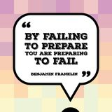 Benjamin Franklin quote. Inspirational quote - motivational poster with words by Benjamin Franklin: By failing to prepare you are preparing to fail royalty free illustration