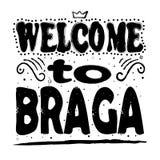 Benvenuto a Braga - iscrizione, lettere nere su fondo bianco illustrazione vettoriale