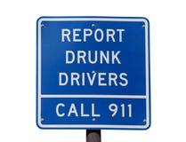 Berichten Sie über betrunkenen Treibern Zeichen stockfoto