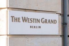 Westin Grand Hotel Berlin, Germany. Berlin, Germany - March 19, 2018: Plate of the Westin Grand Hotel Berlin, luxury business hotel located on Friedrichstrasse Royalty Free Stock Images