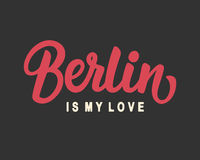 Berlin Is My Love Royalty-vrije Stock Afbeelding