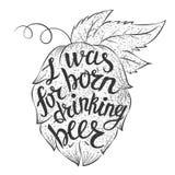Beschriftend war ich für trinkendes Bier in einer Hopfenform geboren Stockfotos
