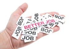 Besserer Job, neuer Job, Spitzenjob lizenzfreies stockbild