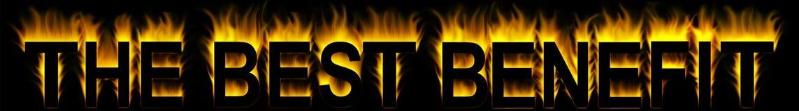 Best benefit. Benefit word in fire best benefit Royalty Free Illustration