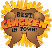 Best Chicken in Town! Royalty Free Stock Image