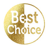 Best Choice. In bright gold Royalty Free Stock Images