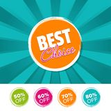 Best Choice color banner and 50%, 60%, 70% & 80% Off Marks. Vector illustration. Best Choice color banner and 50%, 60%, 70% & 80% Off Marks. Eps10 Vector Royalty Free Stock Images
