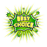 BEST CHOICE! Comic book explosion. Vector illustration Stock Image