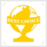 Best Choice globe stencil monochrome gold. Award for excellent goods or great product. Vector Stock Photo